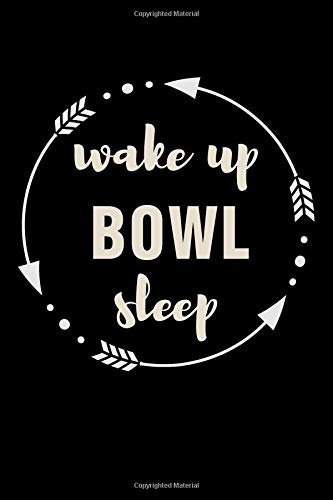 Wake Up Bowl Sleep Gift Notebook for Bowler Fan: Medium Ruled Blank Journal por Useful Books