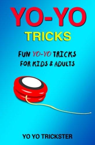 Yo-Yo Tricks: Fun Yo Yo Tricks for Kids & Adults por Yo Yo Trickster