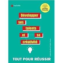 Développer ses talents et sa créativité de Eveline Bouillon,Frédéric Jouve ( 22 août 2012 )