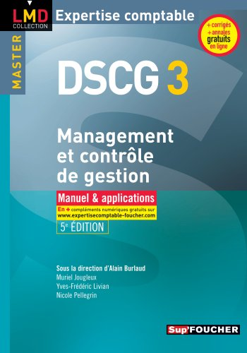 DSCG 3 Management et contrle de gestion Manuel et applications 5e dition