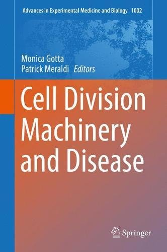 cell-division-machinery-and-disease-advances-in-experimental-medicine-and-biology
