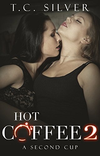 steamy-lesbian-menage-erotica-mmf-ff-hot-coffee-2-a-second-cup-english-edition