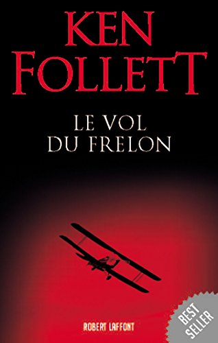 Le Vol du frelon par Ken FOLLETT