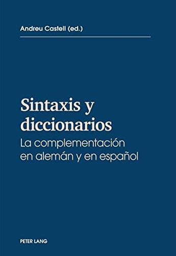 Portada del libro Sintaxis y diccionarios: La complementacion en alemán y en español