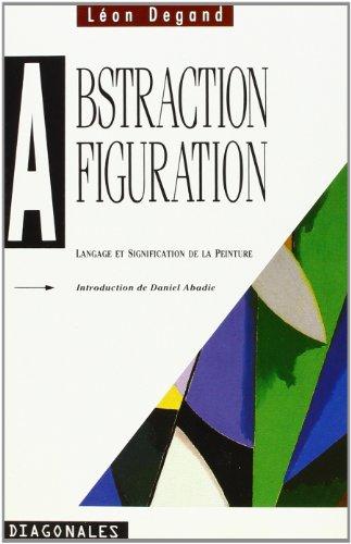 Abstraction, figuration par Léon Degand