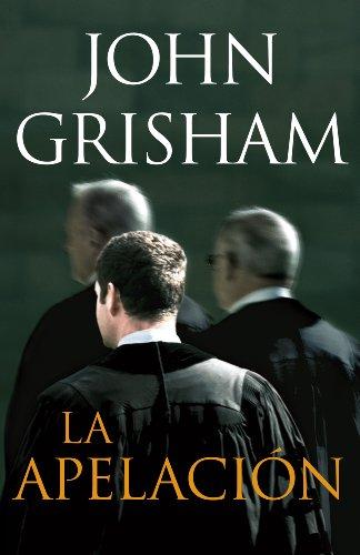La apelación por John Grisham
