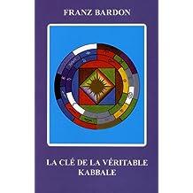La clé de la véritable kabbale
