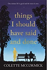 Things I Should Have Said and Done Paperback