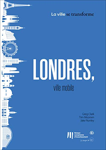Couverture du livre Londres, ville mobile (La ville se transforme t. 4)