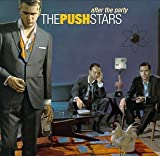 Songtexte von The Push Stars - After the Party
