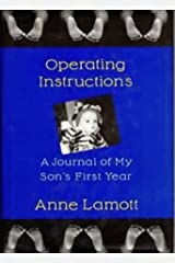 Operating Instructions : A Journal Of My Son's First Year Hardcover