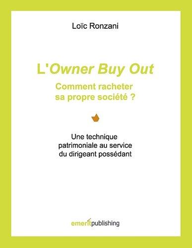 L'Owner Buy Out : Comment Racheter Sa Propre Societe ?