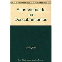 Atlas Visual De Las Descumbrimientos