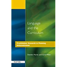 Language and the Curriculum: Practitioner Research in Planning Differentiation