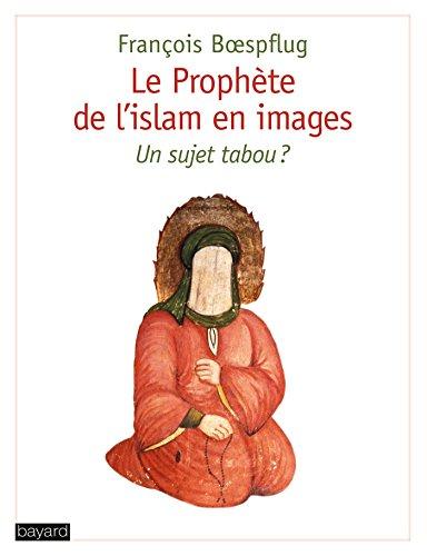 Le Prophète de l'islam en images