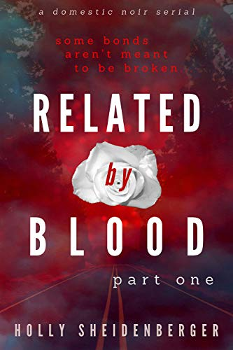 Related By Blood: Part 1 (English Edition) eBook: Holly ...