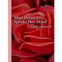Miss Delacourt Speaks Her Mind (Thorndike Gentle Romance) by Heidi Ashworth (2009-05-01)