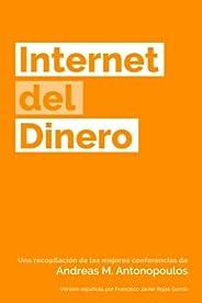 Internet del Dinero: Volume 1 (The Internet of Money)