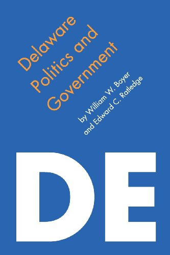 Delaware Politics and Government (Politics and Governments of the American States)