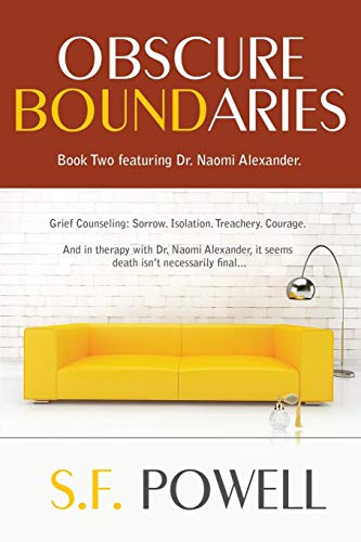 Obscure Boundaries: Book Two featuring Dr. Naomi Alexander (the Dr. Naomi Alexander novels 2) (English Edition)