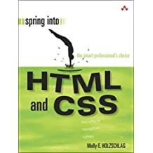 Spring Into HTML and CSS by Molly E. Holzschlag (2005-05-02)