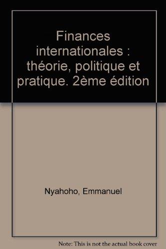 Finances internationales : théorie, politique et pratique. 2ème édition