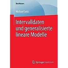 Intervalldaten und generalisierte lineare Modelle (BestMasters)