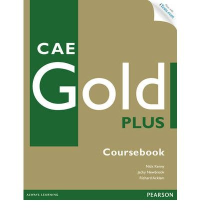 CAE Gold Plus Coursebook with Access Code, CD-ROM and Audio CD Pack (Mixed media product)(English / German) - Common