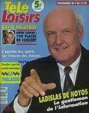 TELE LOISIRS [No 258] du 04/02/1991 - LADISLAS DE HOYOS - DAVID HALLYDAY - SPORTS.