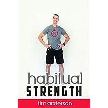 Habitual Strength