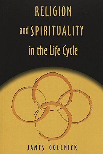 Religion and Spirituality in the Life Cycle: v. 9 (Studies in Education and Spirituality)