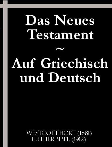 Das Neues Testament: Auf Griechisch und Deutsch (The German New Testament)