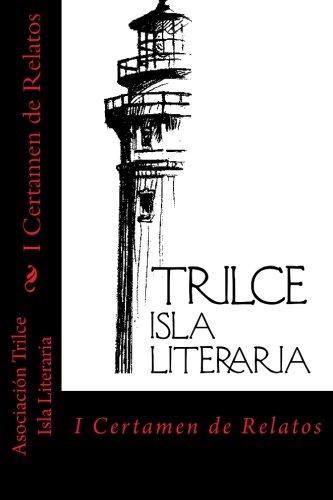 Descargar Libro Primer Certamen Relatos Trilce de Maria del Carmen Manzano