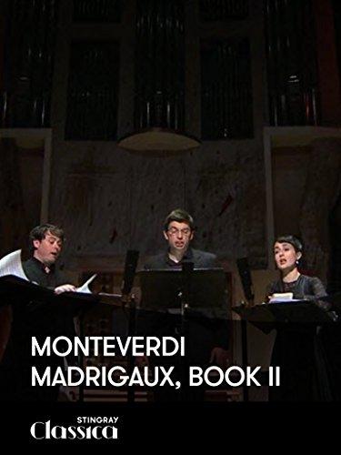 Monteverdi - Madrigale, Buch II