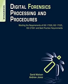Digital forensics processing and procedures meeting the digital forensics processing and procedures meeting the requirements of iso 17020 iso 17025 fandeluxe Gallery