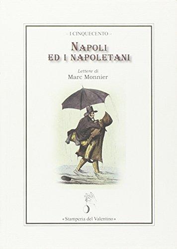 Napoli ed i napoletani. Lettere di Marc Monnier (I cinquecento) por Marc Monnier