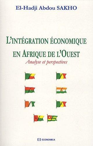 L'intégration économique en Afrique de l'ouest