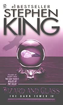 The Dark Tower IV: Wizard and Glass: (The Dark Tower #4)(Revised Edition) (English Edition) von [King, Stephen]
