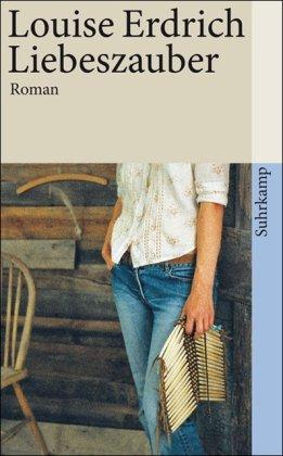 Buchseite und Rezensionen zu 'Liebeszauber: Roman (suhrkamp taschenbuch)' von Louise Erdrich