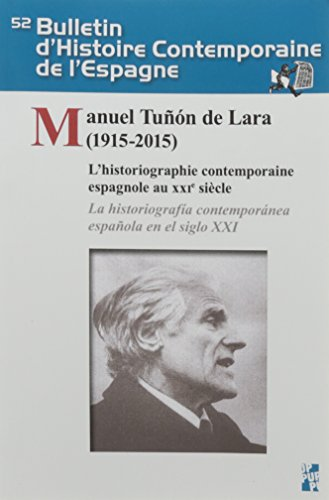 Historiographie sur l'Espagne contemporaine au XXIe siècle par Collectif