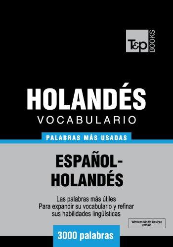 Vocabulario español-holandés - 3000 palabras más usadas por Andrey Taranov