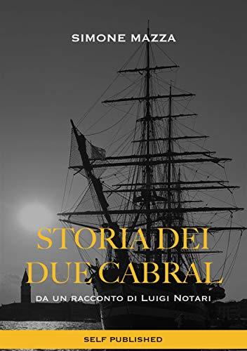 Storia dei due Cabral (Italian Edition)