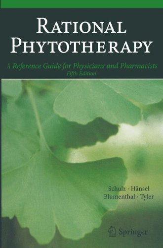 Rational Phytotherapy: A Reference Guide for Physicians and Pharmacists por Volker Schulz