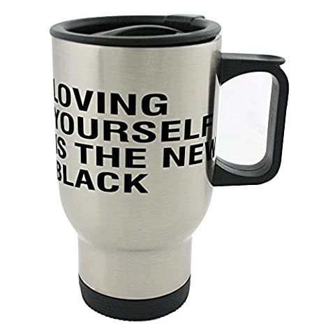 Loving yourself is the new black 14oz Stainless Steel mug