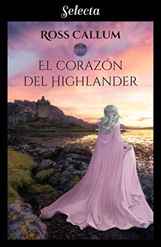 El corazón del highlander, Las brumas del tiempo 01 - Ross Callum (Rom) 417UhiR8KTL
