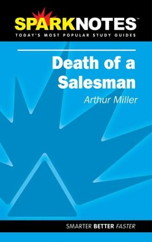spark-notes-death-of-a-salesman-sparknotes-by-arthur-miller-2004-10-14