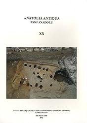 Anatolia Antiqua : Eski Anadolu Tome 20