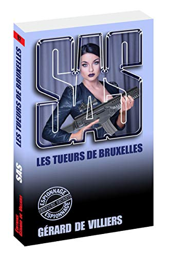 SAS 92 Les tueurs de Bruxelles par Gerard de Villiers