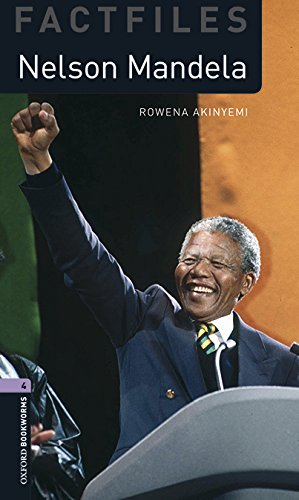 Oxford Bookworms Library Factfiles: Oxford Bookworms 4. Nelson Mandela MP3 Pack por Rowena Akinyemi