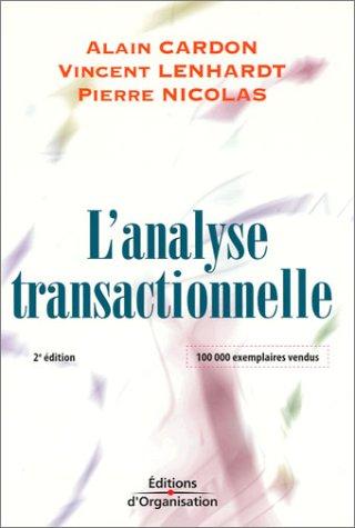 L'analyse transactionnelle: Outil de communication et d'volution